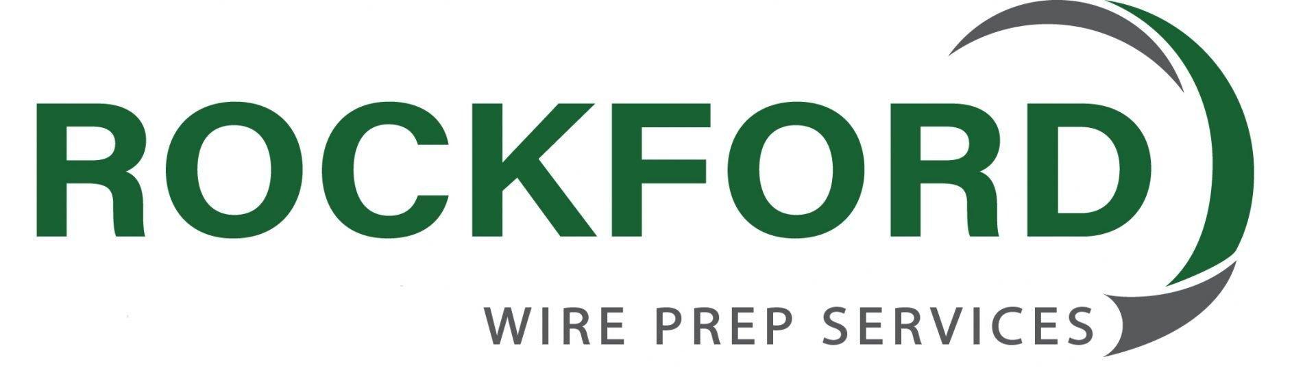Rockford Wire Preparation Services